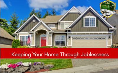 Keeping Your Home Through Joblessness